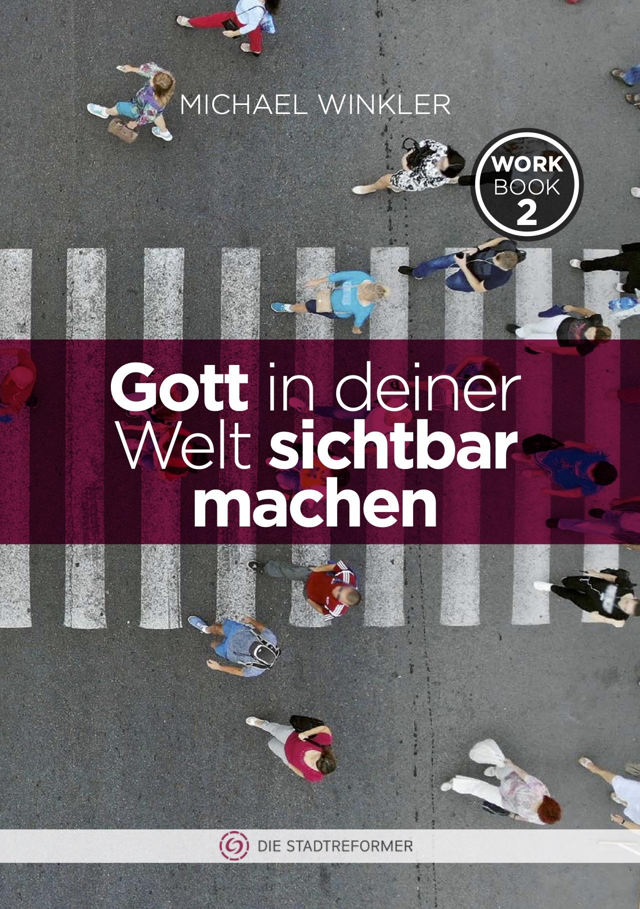 Cover_Gott_in_deiner_Welt_sichtbar_machen